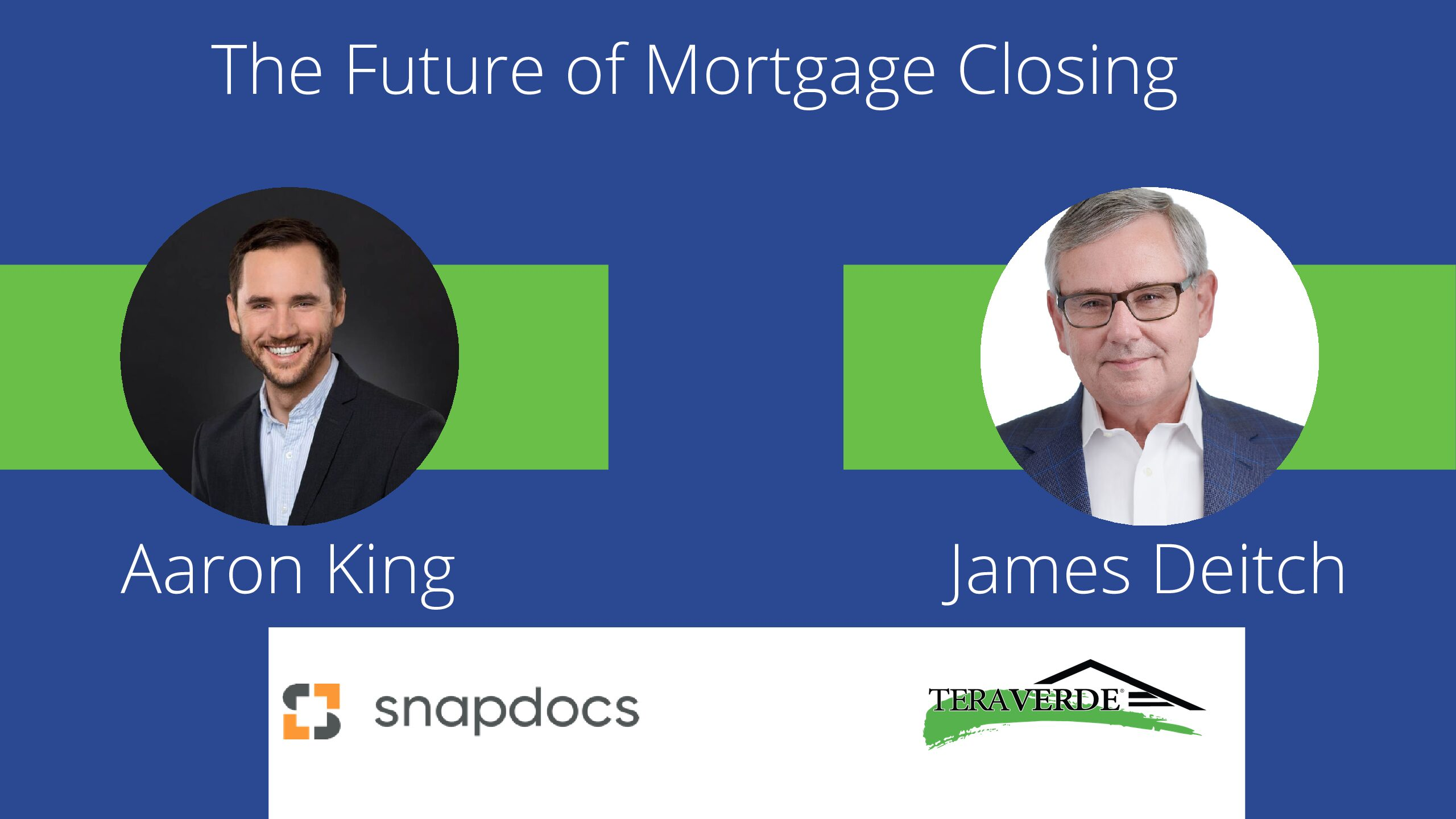 The Future of Mortgage Closing with Aaron King